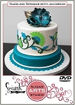 Dazzling Designs with Jacobean DVD By Swank Cake Design